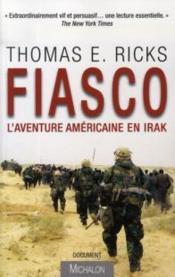 Fiasco ; L'Aventure Americaine En Irak - Couverture - Format classique
