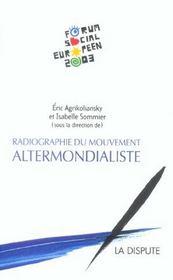 Radiographie Du Mouvement Altermondialiste - Intérieur - Format classique