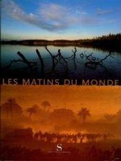 Les Matins Du Monde - Intérieur - Format classique