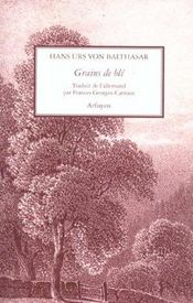 Grains De Ble Volume 1 - Intérieur - Format classique