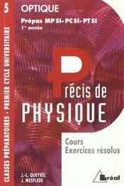 Precis de physique t.5 ; optique mpsi pcsi ptsi - Intérieur - Format classique