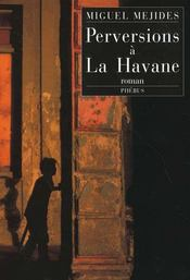 Perversions A La Havane - Intérieur - Format classique