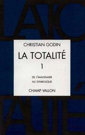 La Totalite 1 - Intérieur - Format classique