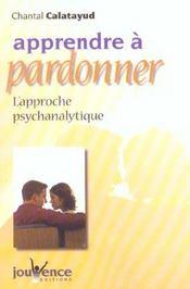 Apprendre a pardonner n.171 - Intérieur - Format classique