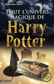 Tout l'univers magique de Harry Potter - Intérieur - Format classique