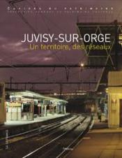 Juvisy-sur-Orge, un territoire, des reseaux - Couverture - Format classique