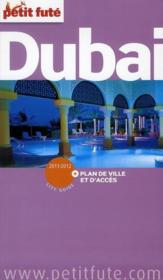 GUIDE PETIT FUTE ; CITY GUIDE ; Dubaï (édition 2011)  - Collectif Petit Fute