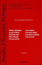 Annales D'Economie Politique Publiees Depuis 1846 Par La Societe D'Economie Politique T.57 ; Annee Academique 2009/2010 - Couverture - Format classique