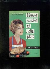 Bonne Cuisine Et Jolis Plats. - Couverture - Format classique