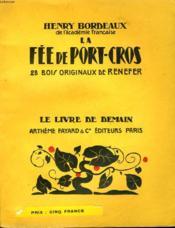 La Fee De Port Cros. 28 Bois Originaux De Renefer. Le Livre De Demain N° 34. - Couverture - Format classique