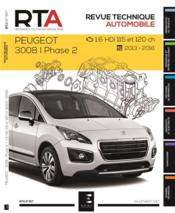 Vente  REVUE TECHNIQUE AUTOMOBILE N.817 ; Peugeot 3008 I ; phase 2 ; 1.6 HDI 115 et 120 ch ; 2013-2016  - Etai - Collectif