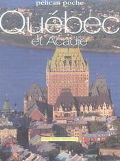 Québec et Acadie - Intérieur - Format classique