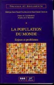 La Population Du Monde - Enjeux Et Problemes - Couverture - Format classique
