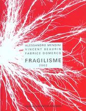 Fragilisme - Intérieur - Format classique