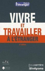 Vivre et travailler à l'étranger ; 2e édition - Intérieur - Format classique