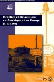 Revoltes Et Revolutions En Amerique Et En Europe ; 1773-1802 - Couverture - Format classique