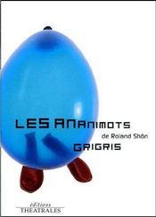 Les ananimots ; grisgris - Couverture - Format classique