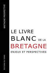 Le livre blanc de la Bretagne - Intérieur - Format classique