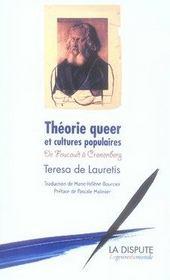 Théorie queer et cultures populaires ; de foucault à cronenberg - Intérieur - Format classique