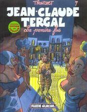Jean-Claude Tergal t.7 ; la première fois - Intérieur - Format classique