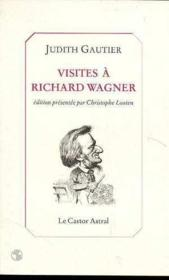 Visites A Richard Wagner - Couverture - Format classique