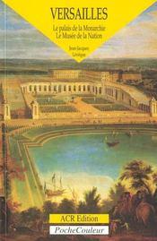 Versailles ; palais de la monarchie - Intérieur - Format classique