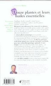 Douze plantes et leurs huiles essentielles - 4ème de couverture - Format classique