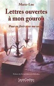 Lettres Ouvertes A Mon Gourou - Couverture - Format classique