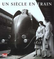 Un siecle en train - Intérieur - Format classique