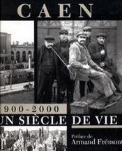 Caen, un siècle de vie - Intérieur - Format classique