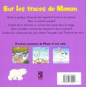 Plume et ses amis ; maman ou es-tu passee - 4ème de couverture - Format classique