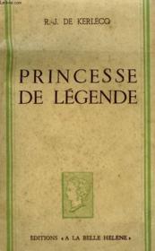 Princesse De Legende. Collection : A La Belle Helene. - Couverture - Format classique