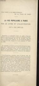 NOTICE - UNE VISISTE A LA BIBLIOTHEQUE DE LA VILLE DE PARIS - LA VIE POPULAIRE A PARIS PAR LE LIVRE ET L'ILLUSTRATIONS (XVe A XXe SIECLE) - Couverture - Format classique