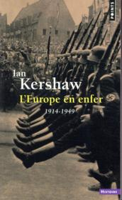 L'Europe en enfer (1914-1949)  - Ian Kershaw