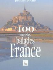 100 nouvelles balades en France - Intérieur - Format classique