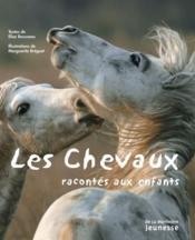 Chevaux Racontes Aux Enfants - Couverture - Format classique