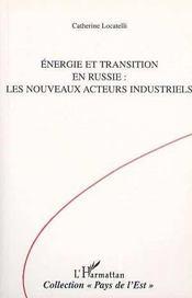 Énergie et transition en russie : les nouveaux acteurs industriels - Intérieur - Format classique