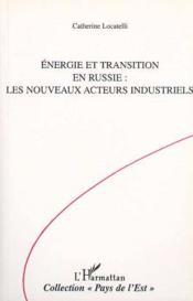 Énergie et transition en russie : les nouveaux acteurs industriels - Couverture - Format classique