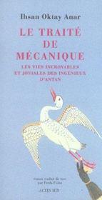 Le Traite De Mecanique ; Les Vies Incroyables Et Joviales Des Ingenieux D'Antan - Intérieur - Format classique