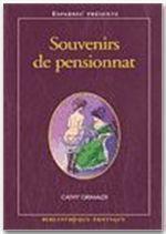 BIBLIOTHEQUE EROTIQUE T.158 ; souvenirs de pensionnat - Couverture - Format classique