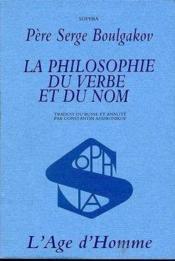Philosophie Du Verbe Et Du Nom (La) - Couverture - Format classique