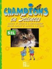 Champions En Sciences Sil / Livret D'Activites (Cameroun) - Couverture - Format classique