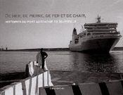 De mer, de pierre, de fer et de chair. Histoires du port autonome de Marseille. - Couverture - Format classique