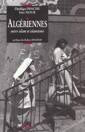 Algeriennes entre islam et islamismes - Intérieur - Format classique