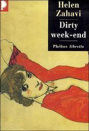 Dirty week end - Intérieur - Format classique