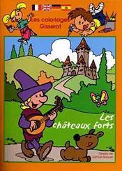 Les Coloriages Gisserot : Les Chateaux Forts - Intérieur - Format classique