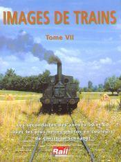 Images de trains t.7 - Intérieur - Format classique
