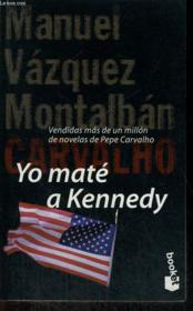 Yo Mate A Kenndy - Couverture - Format classique