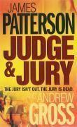 Vente livre :  Judge and jury  - James Patterson - Andrew Gross