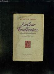 La Cour Des Tuileries Sous Le Second Empire. - Couverture - Format classique